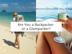 Are You a Backpacker or a Glampacker?
