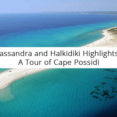 A Tour of Cape Possidi