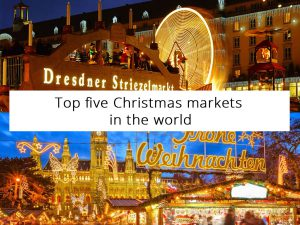 Top five Christmas markets in the world