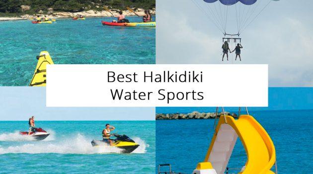 Best Halkidiki Water Sports