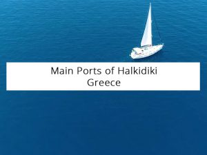 Main Ports of Halkidiki