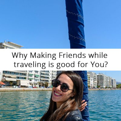 Why Making Friends while Traveling is Good for You
