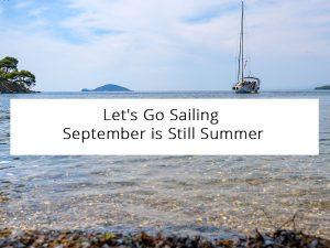 Let's Go Sailing - September is Still Summer in Greece