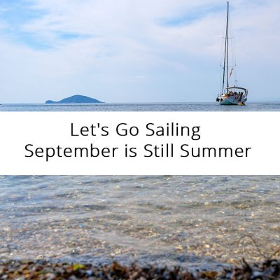 Let's Go Sailing - September is Still Summer in Greece