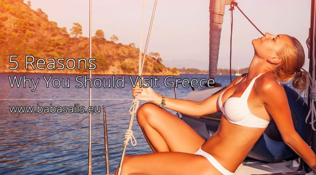 5 Reasons Why You Should Visit Greece